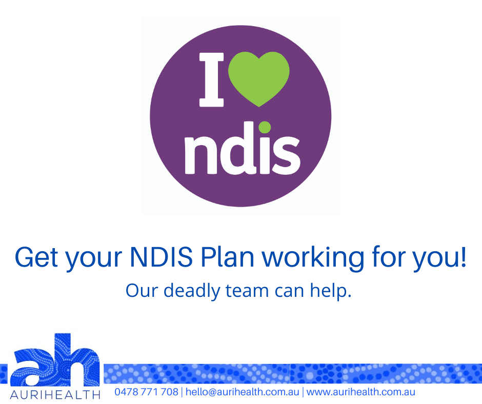 Get your NDIS Plan working for you